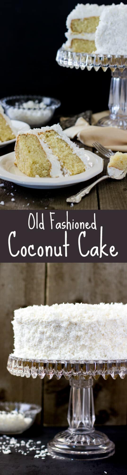 Old Fashioned Coconut Cake -- this is my new favorite coconut cake ...