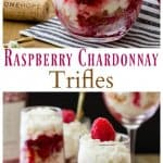 Raspberry Chardonay Trifles