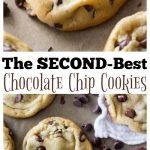The Second-Best Chocolate Chip Cookies