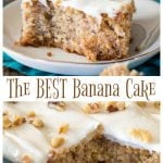 The Best banana Cake