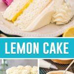 collage of lemon cake pictures: slice on top, full cake in bottom left, lemon curd on bottom right