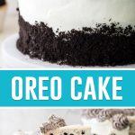collage of oreo cake, top image of full cake, teal recipe title in center, slice of cake on bottom