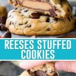 collage of reeses stuffed cookies, top image two cookies stacked one sliced open, bottom image is of cookie dough being wrapping around peanut butter cup