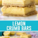 collage of lemon crumb bars, top image of bars stacked, bottom image of them spread out on marble slab