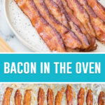 collage of bacon in the oven, top image of bacon on plate, bottom image of bacon that's been baked in the ovenon baking sheet