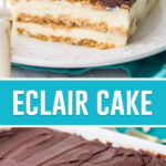 collage of eclair cake, top image is close up of single slice, bottom image of full cake in white baking dish