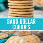 collage of sand dollar cookies, top image of cookies stacked, bottom image of several cookies on white plate